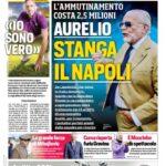 """Prima pagina Corriere dello sport: """"Aurelio stanga il Napoli"""""""