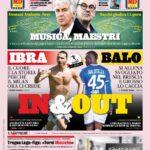 """Prima pagina Gazzetta dello sport: """"Ibra Balo, in e out"""""""