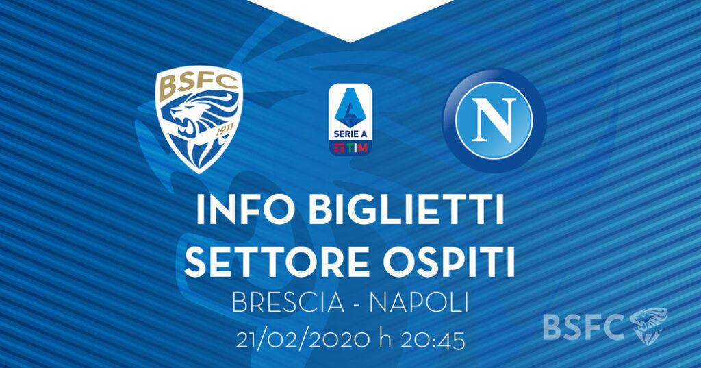 Brescia Napoli vendita biglietti ospiti